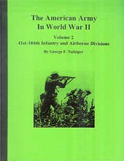 The American Army in World War II: Volume 2,…