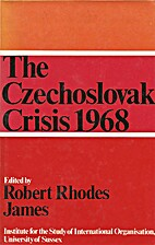 The Czechoslovak crisis, 1968 by Robert…