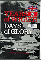 Years of Wrath, Days of Glory: Memoirs from…
