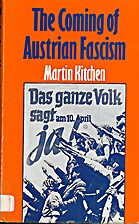 Coming of Austrian Fascism by Martin Kitchen