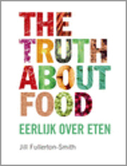 The truth about food por Jill…