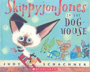 Skippyjon Jones in the Dog House de Judy…