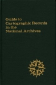 Guide to Cartographic Records in the…