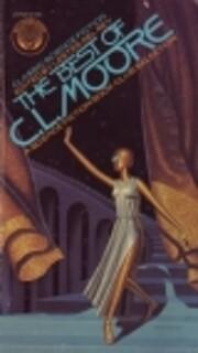 The best of C.L. Moore de Lester DelRey