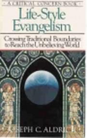 Lifestyle Evangelism: Crossing Traditional…