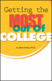 Getting the most out of college di Alan…