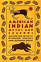 American Indian Myths and Legends (The…