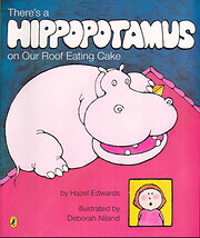 There's a Hippopotamus on Our Roof…