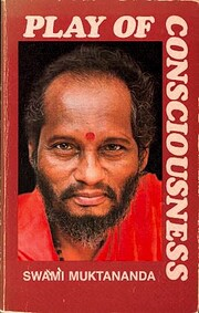 Play of Consciousness av Swami Muktananda