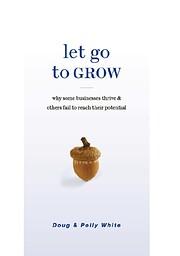 Let Go to Grow – tekijä: Doug White