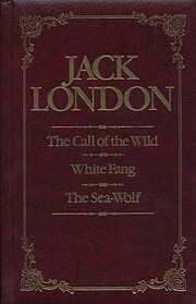 Jack London: Call of the Wild White Fang the…