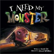 I Need My Monster de Amanda Noll