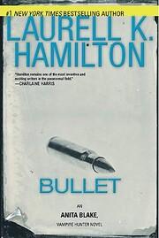Bullet (Anita Blake, Vampire Hunter) af…
