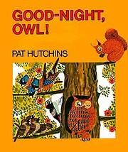 Good Night Owl (Big Book) – tekijä: Pat…