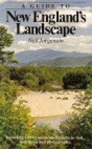 A Guide to New England's Landscape por Neil…