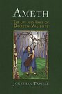 AMETH: The Life & Times of Doreen Valiente - Jonathan Tapsell