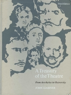 Treasury of the Theatre: From Aeschylus to…