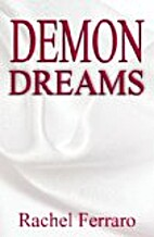 Demon Dreams (Paranormal/Romance Thriller…