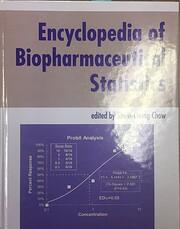 Encyclopedia of biopharmaceutical statistics…