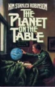 The Planet on the Table par Kim Stanley…
