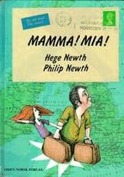 Mamma! Mia! av Hege Newth