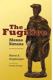 The Fugitive: Menno Simons por Myron S.…