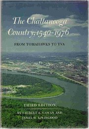 The Chattanooga country, 1540-1976 : from…