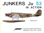 Junkers Ju 52 in Action – tekijä: Uwe…