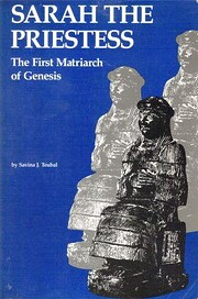 Sarah the priestess : the first matriarch of…