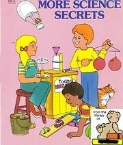 More Science Secrets de Judith Conaway