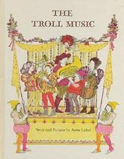The Troll Music – tekijä: Anita Lobel