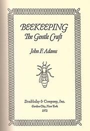 Beekeeping: the gentle craft af John Festus…