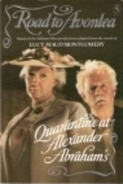 Quarantine At Alexander Abraham's (Road to…