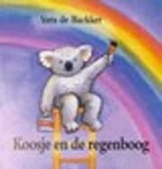 Koosje en de regenboog by Vera De Backker