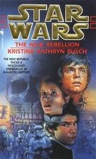 The New Rebellion by Kristine Kathryn Rusch