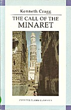 The Call of the Minaret by Kenneth Cragg