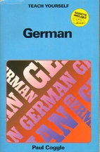 Teach Yourself : German by Paul Coggle
