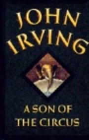 A Son of the Circus – tekijä: John Irving