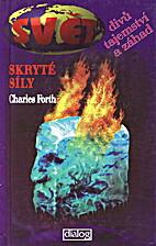 Skryté síly by Charles Forth