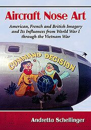 Aircraft Nose Art: American, French and…