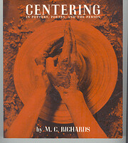 Centering: In Pottery, Poetry and the Person…