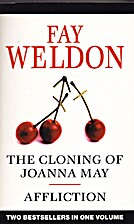 The Cloning of Joanna May; Affliction by Fay…
