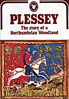 Plessey: The Story of a Northumberland…