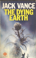 The Dying Earth by Jack Vance