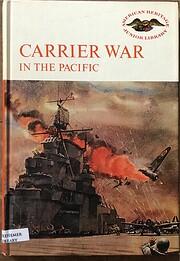 Carrier war in the Pacific – tekijä:…