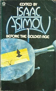 Before the golden age : a science fiction…