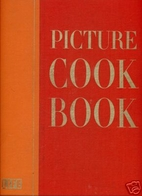 Picture cook book by Editors of Life…