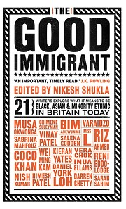 The Good Immigrant af Nikesh Shukla