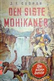 Den siste mohikaner / en beretning fra 1757…