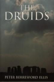 The Druids por Peter Berresford Ellis